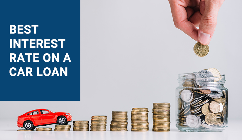 Best Interest Rate on a Car Loan